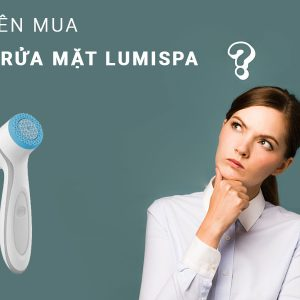 co-nen-mua-may-rua-mat-lumispa-nubeauty-1