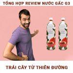 tong-hop-review-nuoc-gac-g3-tu-nhieu-nguon-nubeautycomvn