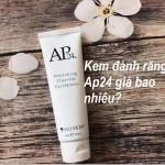 gia-cua-kem-danh-rang-ap24-nubeauty-1