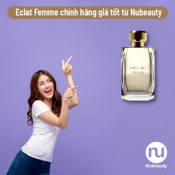 eclat-femme-chinh-hang-gia-tot-nhat-tai-Nubeauty