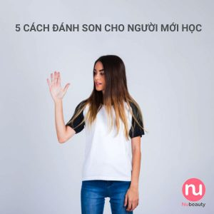 cach-danh-son-cho-nguoi-moi-hoc-10