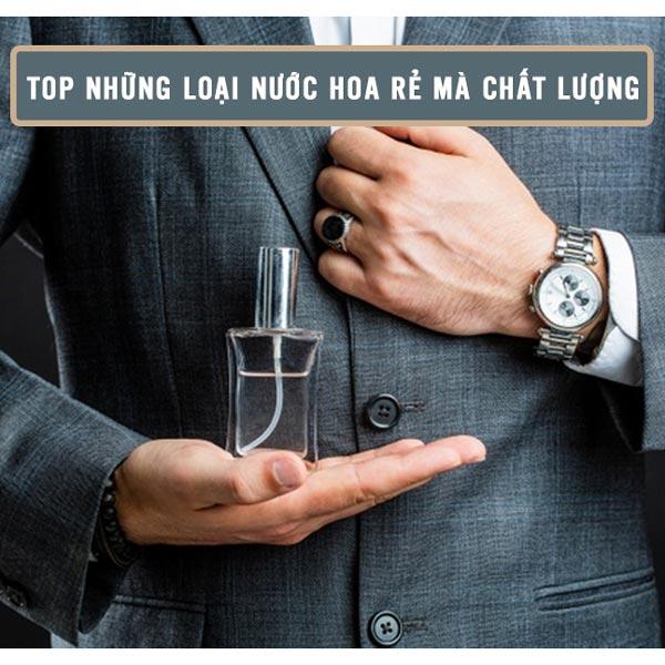 nhung-loai-nuoc-hoa-re-ma-chat-luong-cho-nam-1